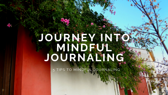 Journey into Mindful Journaling