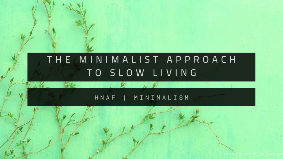 minimalist approach to slow living, light teal